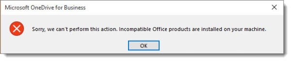 OneDrive for Business Incompatible Office Products are installed on your machine