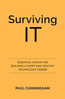 Surviving IT by Paul Cunningham