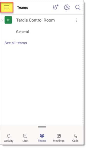 Accessing Microsoft Teams Mobile Menu